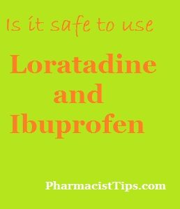 using-loratadine-and-ibuprofen-together