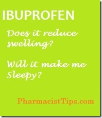 Ibuprofen does it reduce swelling and does it cause sleepiness