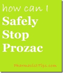 safely stopping prozac