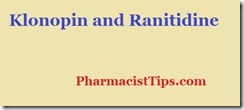 Klonopin and Ranitidine
