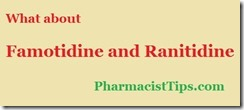 famotidine and ranitidine