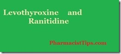 levothyroxind and ranitidine