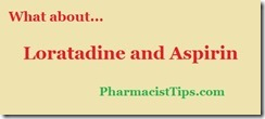 loratadine and aspirin interaction