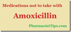 medications not to take with amoxicillin