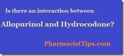 allopurinol and hydrocodone interaction