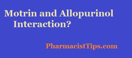 Allopurinol And Motrin