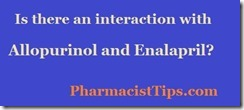 interaction with allopurinol and enalapril