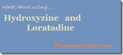 hydroxyzine and loratadine