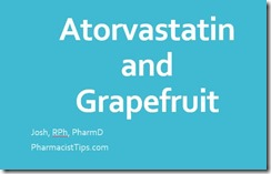 atorvastatin and grapefruit