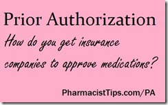 how do you get insurance companies to approve medications requiring Prior authorization