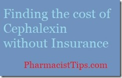 finding the cost of cephalexin without insurance