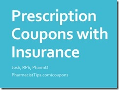 prescription coupons that work with insurance